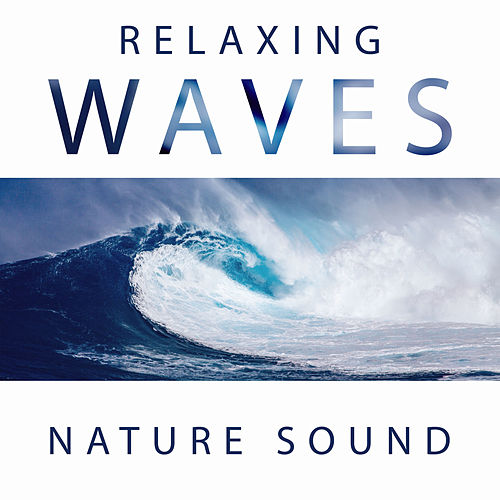 Relaxing Waves – Nature Sound by Ocean Sounds (1)