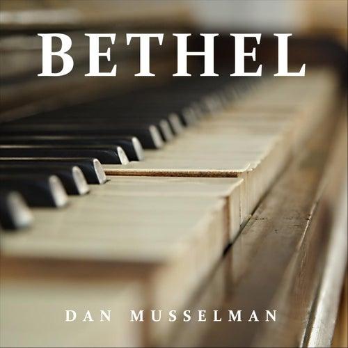 Bethel by Dan Musselman
