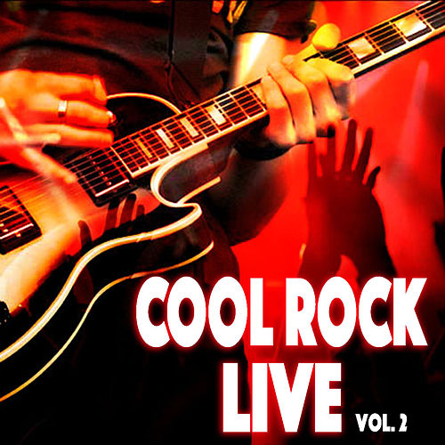 Cool Rock Live vol. 2 von Various Artists
