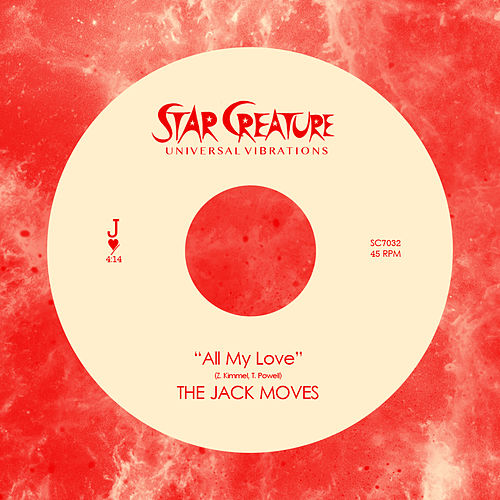 All My Love b/w Seasons Change - Single by The Jack Moves
