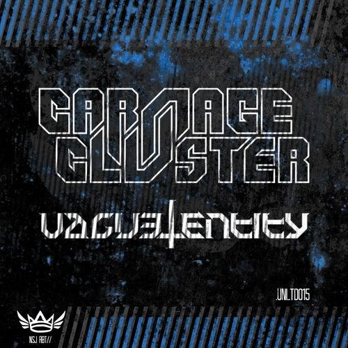 .UNLTD015 (Carnage & Cluster vs. Vague Entity) by Carnage