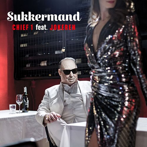 Sukkermand by Chief 1