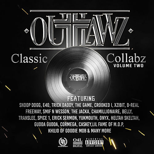 Classic Collabz, Vol. 2 von Outlawz