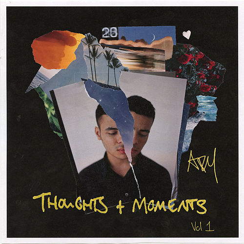 Thoughts & Moments Vol. 1 Mixtape by Ady Suleiman