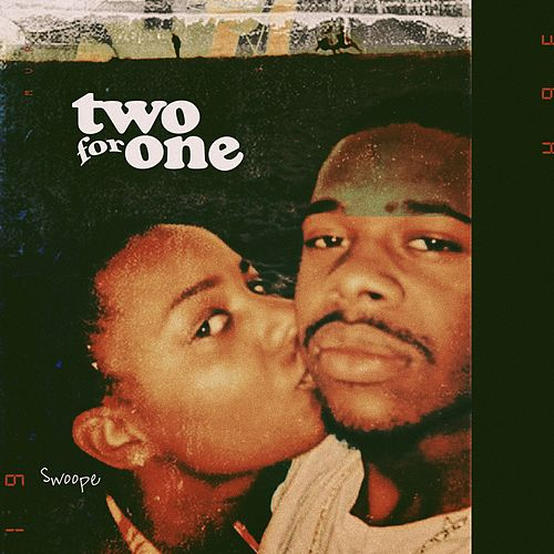 Two For One - EP de Swoope