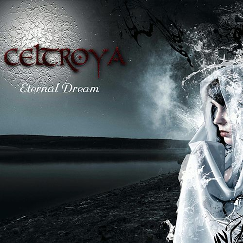 Eternal Dream von Celtroya