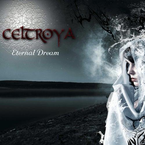Eternal Dream von Celtroya