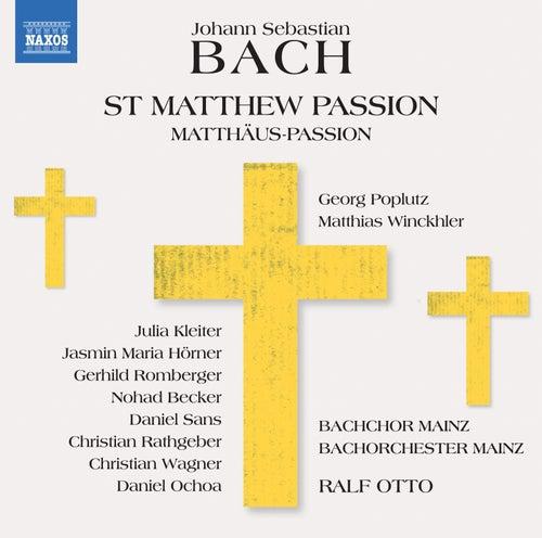 J.S. Bach: St. Matthew Passion, BWV 244 von Various Artists