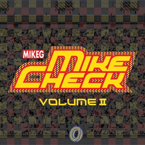 Mike Check Vol. II von MikeG