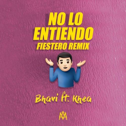 No Lo Entiendo (DJ Alex, Nahuu DJ Remix) by Khea Bhavi