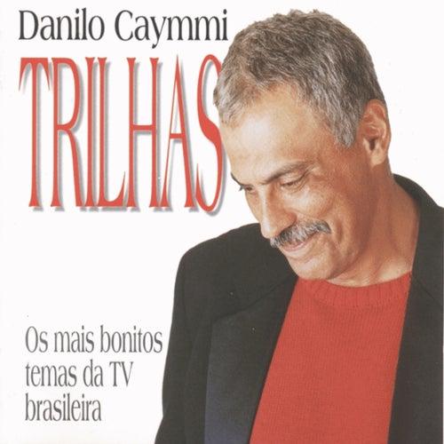 Trilhas: Os Mais Bonitos Temas da Tv Brasileira de Danilo Caymmi