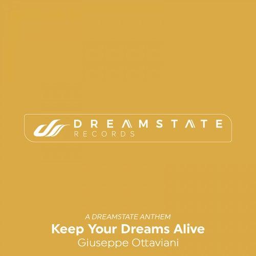 Keep Your Dreams Alive von Giuseppe Ottaviani