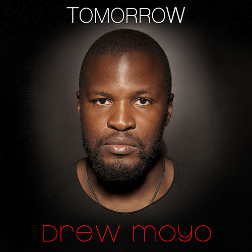 Tomorrow de Drew Moyo