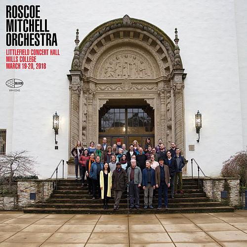 Roscoe Mitchell Orchestra Littlefield Concert Hall Mills College by Roscoe Mitchell