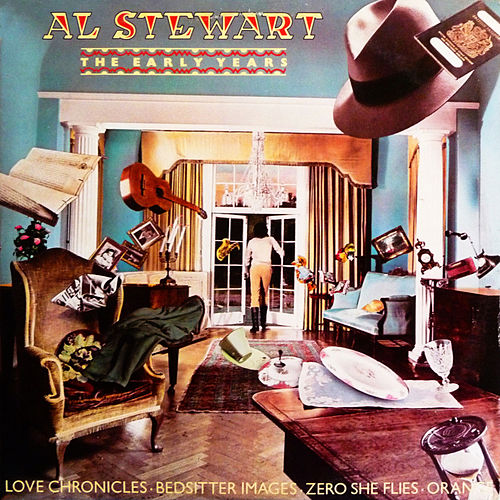 The Early Years von Al Stewart