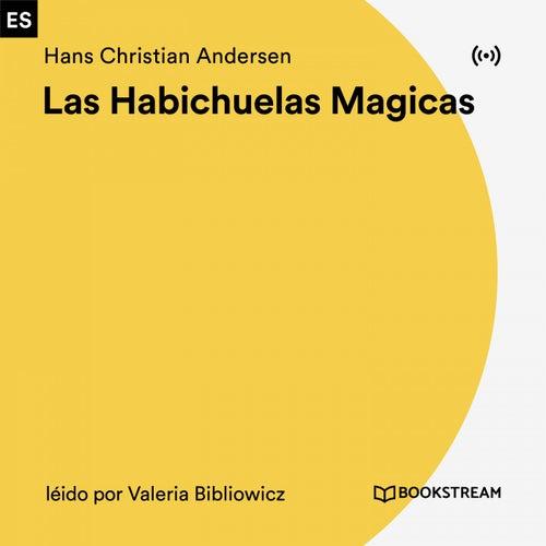 Las Habichuelas Magicas von Hans Christian Andersen