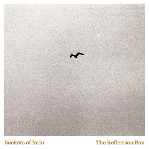 Buckets of Rain de The Reflection Box