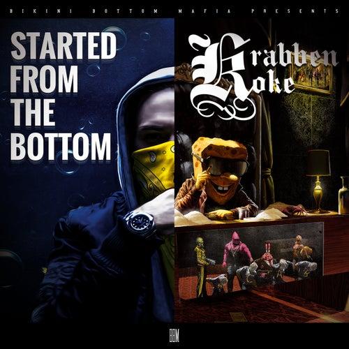 Started From The Bottom / Krabbenkoke Tape (Deluxe Version) von SpongeBOZZ