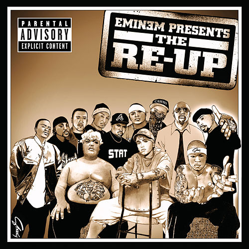 Eminem Presents The Re-Up van Eminem
