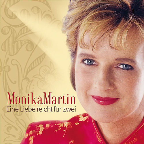 Eine Liebe Reicht Für Zwei von Monika Martin