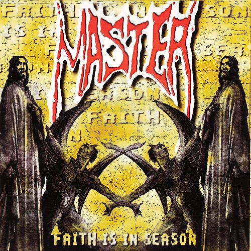 Faith Is in Season (15th Anniversary Edition) van Master