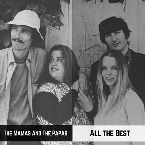 All the Best von The Mamas & The Papas