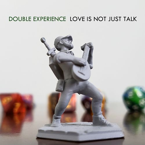 Love Is Not Just Talk de Double Experience