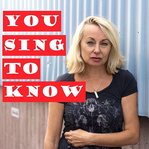 You Sing to Know de Louise Hoffsten