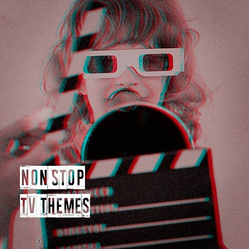 Non Stop Tv Themes di TV Theme Tune Factory