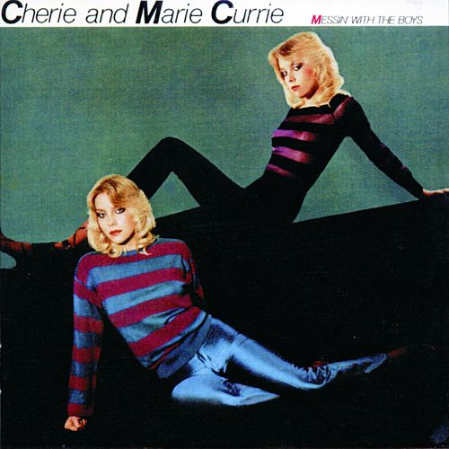 Messin' with the Boys (Remastered) de Cherie & Marie Currie
