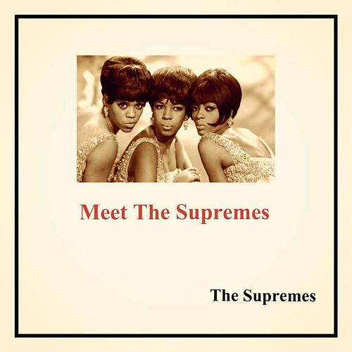 Meet the Supremes von The Supremes