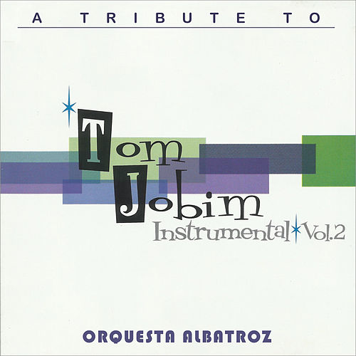 Instrumental Vol. 2 by Antônio Carlos Jobim (Tom Jobim)