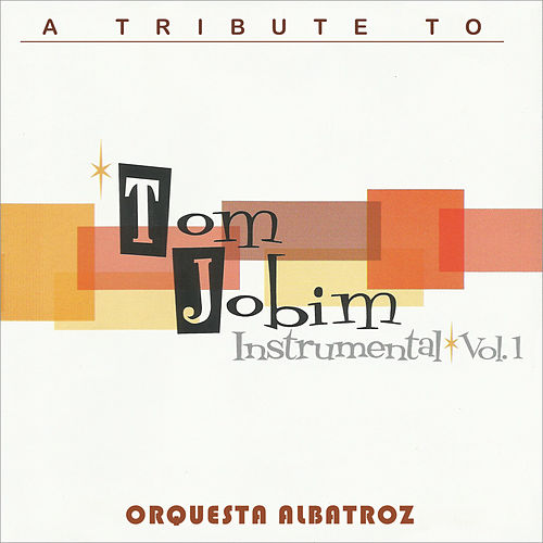 Instrumental Vol. 1 by Antônio Carlos Jobim (Tom Jobim)