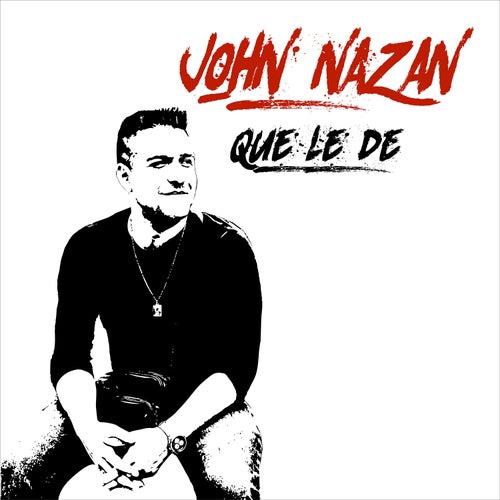 Que Le Dé by John Nazan