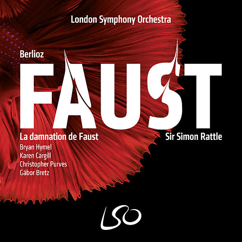 Berlioz: La damnation de Faust by London Symphony Orchestra