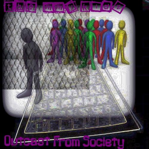 Outcasts From Society von The MMJ Kidz