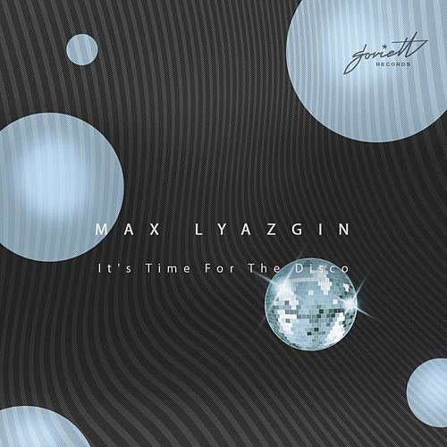 It's Time for the Disco de Max Lyazgin