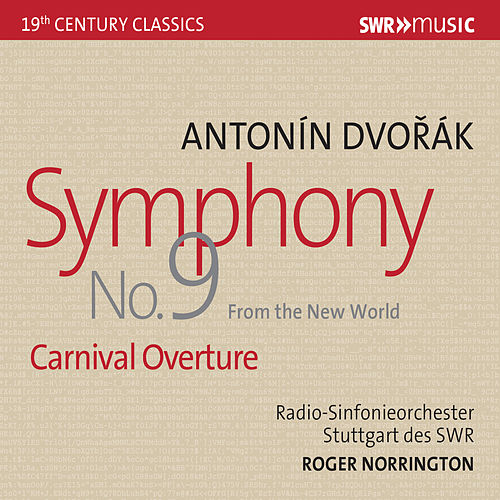 Dvořák: Symphony No. 9 'From the New World' & Carnival Overture (Live) by Radio-Sinfonieorchester Stuttgart des SWR