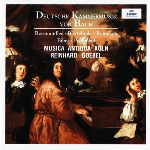 Deutsche Kammermusik vor Bach de Musica Antiqua Köln