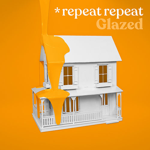 Glazed by *repeat repeat