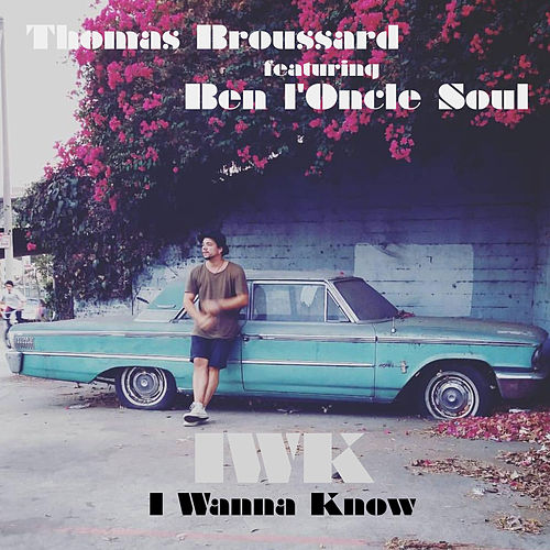 I wanna know von Thomas Broussard