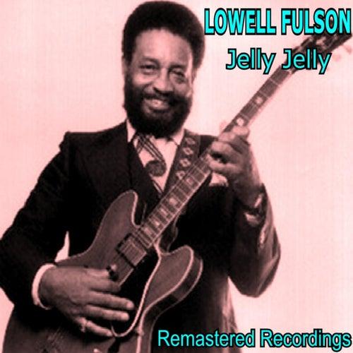 Jelly, Jelly de Lowell Fulson