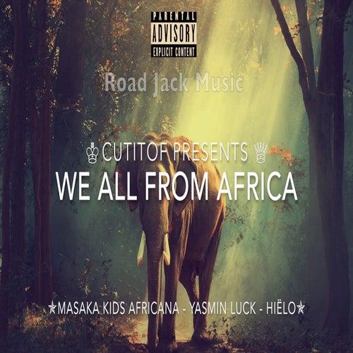 We All From Africa von Cutitof