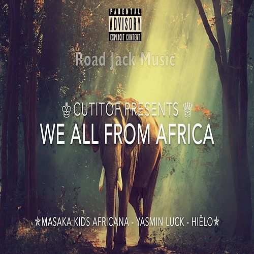 We All From Africa de Cutitof