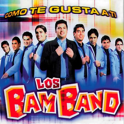 Como te gusta a ti von Los Bam Band Orquesta