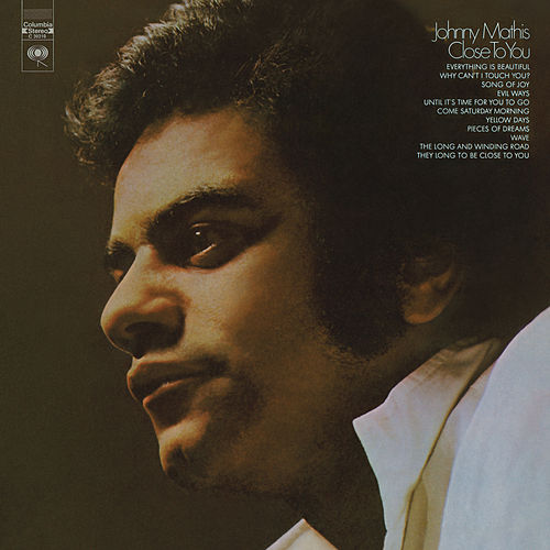 Close to You by Johnny Mathis