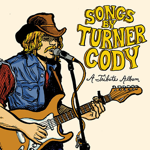 Songs By Turner Cody von Various Artists