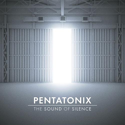 The Sound of Silence de Pentatonix