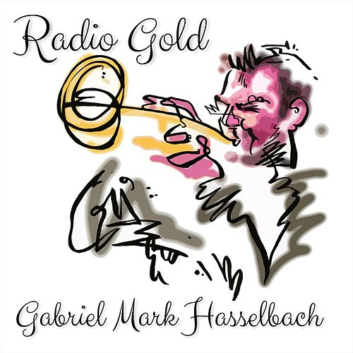 Radio Gold de Gabriel Mark Hasselbach