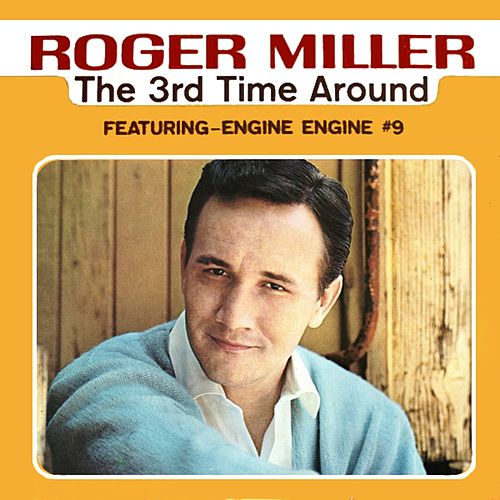 The 3rd Time Around von Roger Miller
